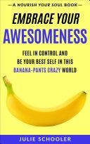 Embrace Your Awesomeness Pdf