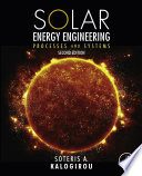 """""""Solar Energy Engineering: Processes and Systems"""" by Soteris A. Kalogirou"""