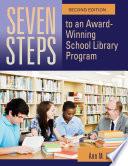 Seven Steps To An Award Winning School Library Program Book PDF