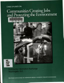 Case Studies on Communities Creating Jobs and Protecting the Environment