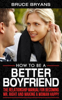 How To Be A Better Boyfriend Book