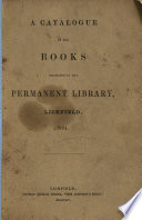 A Catalogue Of The Books Belonging To The Permanent Library Lichfield 1854