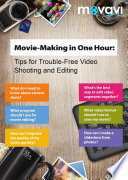 Movie Making in One Hour