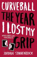 Pdf Curveball: The Year I Lost My Grip