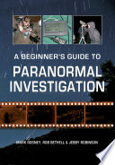 A Beginner s Guide to Paranormal Investigation