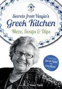 Secrets from Yiayia s Greek Kitchen
