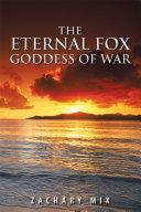 THE ETERNAL FOX GODDESS OF WAR