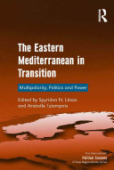 The Eastern Mediterranean in Transition