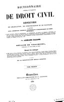 Dictionnaire général et raisonné de droit civil