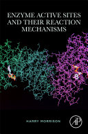 Enzyme Active Sites And Their Reaction Mechanisms Book PDF