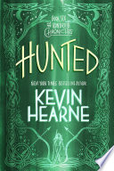 Hunted  : The Iron Druid Chronicles, Book Six