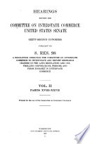 Hearing Before The Committee On Interstate Commerce United States Senate Sixty Second Congress Pursuant To S Res 98