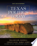 Texas Politics Today 2015 2016 Edition