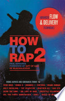 """How to Rap 2: Advanced Flow and Delivery Techniques"" by Paul Edwards, Gift of Gab"