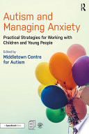 Autism and Managing Anxiety