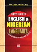 Convergence: English and Nigerian Languages