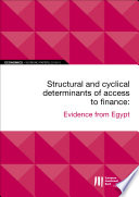 EIB Working Papers 2019/10 - Structural and cyclical determinants of access to finance