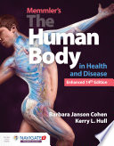 """Memmler's the Human Body in Health and Disease, Enhanced Edition"" by Barbara Janson Cohen, Kerry L. Hull"