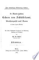Dr. Martin Luthers Lehren von Schlüsselamt, Kirchenzucht und Bann