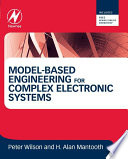 Model Based Engineering for Complex Electronic Systems Book