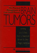 The Practical Management of Low grade Primary Brain Tumors Book