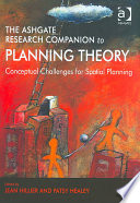 The Ashgate Research Companion to Planning Theory