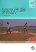 Demand and Supply of Feed Ingredients for Farmed Fish and Crustaceans Book