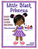 Little Black Princess Easy Bake Oven Recipes Plus Journal
