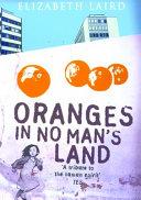 Oranges in No Man s Land