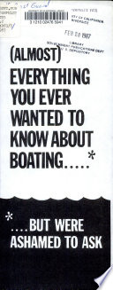 Almost Everything You Ever Wanted to Know about Boating