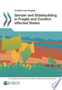 Conflict And Fragility Gender And Statebuilding In Fragile And Conflict Affected States
