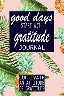 Good Days Start With Gratitude