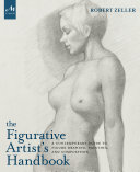 The Figurative Artist s Handbook Book