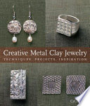 Creative Metal Clay Jewelry