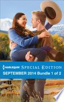 Harlequin Special Edition September 2014 Bundle 1 Of 2