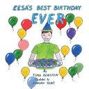 Eesa s Best Birthday Ever Book