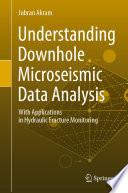 Understanding Downhole Microseismic Data Analysis