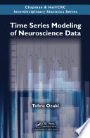 Time Series Modeling of Neuroscience Data Book