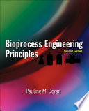 Bioprocess Engineering Principles Book