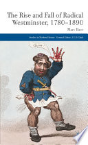 The Rise and Fall of Radical Westminster  1780 1890