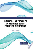 Industrial Approaches in Vibration-Based Condition Monitoring