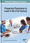 Preparing Physicians to Lead in the 21st Century Book
