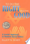 To Do the Right and the Good
