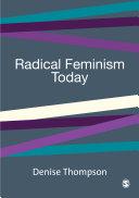 Radical Feminism Today
