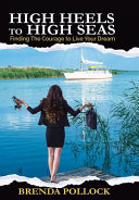 HIGH HEELS to HIGH SEAS