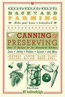 Backyard Farming   Canning Recipes