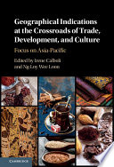 Geographical Indications at the Crossroads of Trade  Development  and Culture