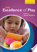 """The Excellence Of Play"" by Moyles, Janet"