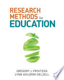 """""""Research Methods for Education"""" by Gregory J. Privitera, Lynn Ahlgrim-Delzell"""