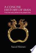 A CONCISE HISTORY OF IRAN